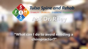 How can I avoid needing a chiropractor?