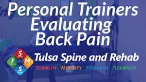 Should Your Personal Trainer Evaluate Your Back Pain?